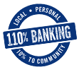 Our Commitment to 110% Banking